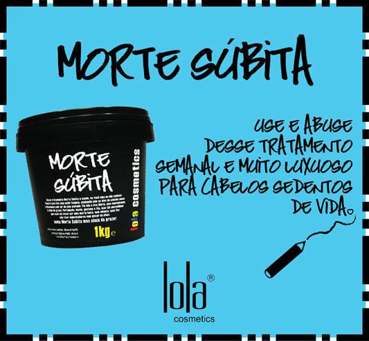 Creme Morte Súbita – Lola Cosmetics.