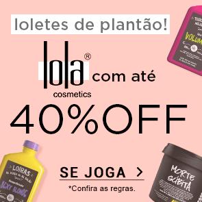 Lola Cosmetics com até 40% OFF