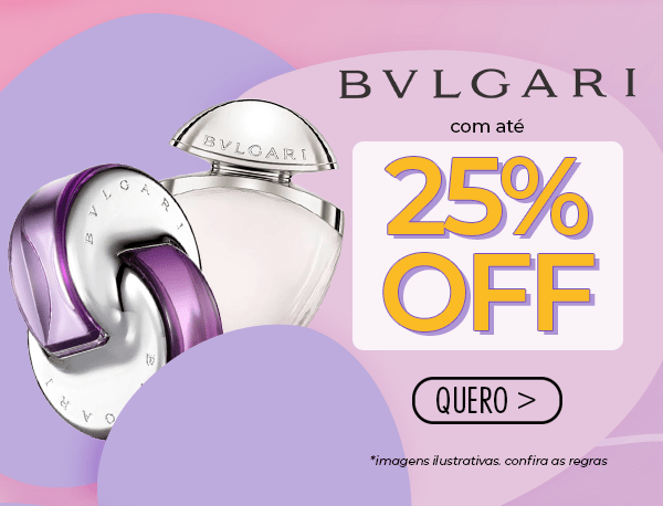 Bvlgari com Super Descontos!