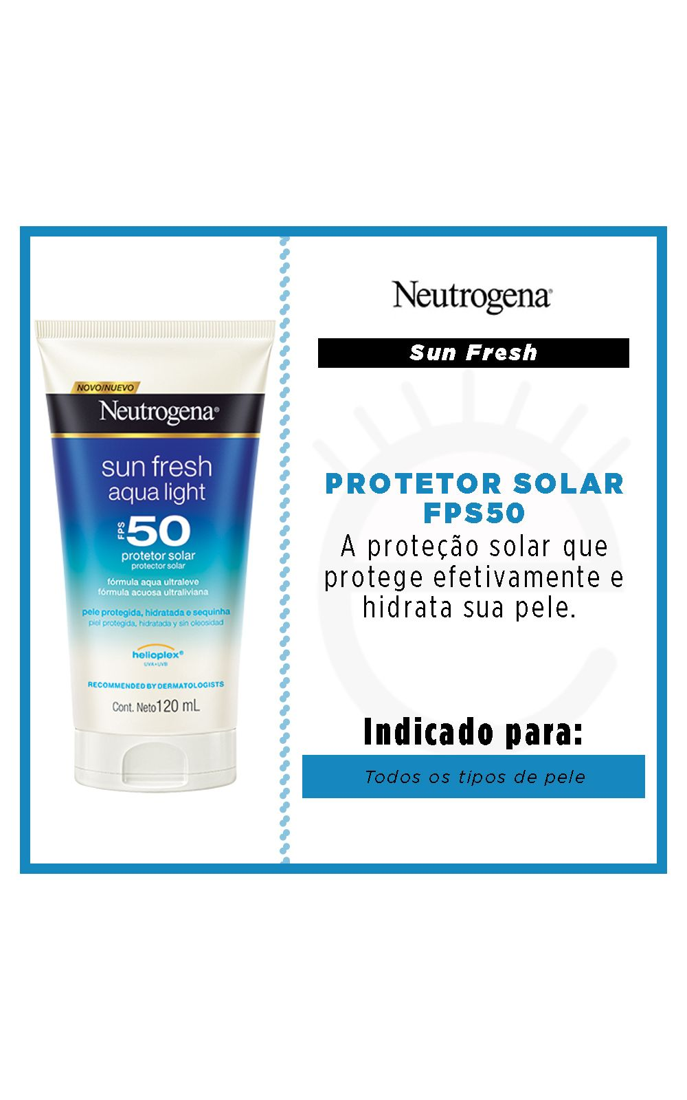 Foto 2 - Protetor Solar Neutrogena Sun Fresh Aqua Light FPS50 - 120ml